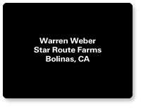 Warren Weber - Star Route Farms